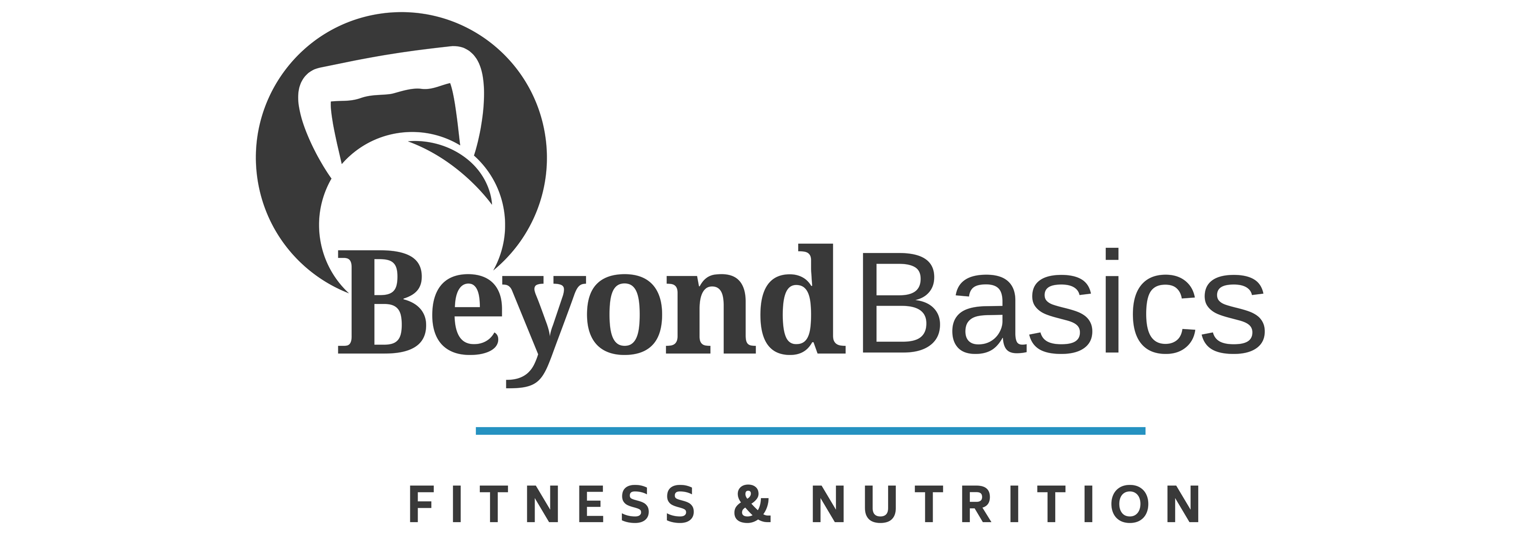 Welcome to Beyond Basics Fitness & Nutrition